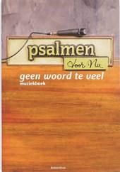 Psalmen voor Nu Geen woord te veel