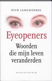 Eyeopeners