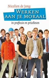 Werken aan je moraal
