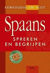Eenvoudig en vlot Spaans spreken en begrijpen (met 2 cd's)