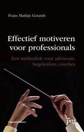 Effectief motiveren voor professionals