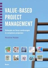 Value-based projectmanagement - Scherpte en focus aanbrengen in complexe projecten