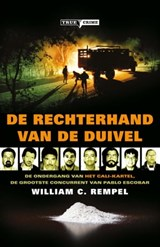 Rechterhand van de duivel | William C Rempel |