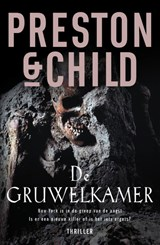 De gruwelkamer | Douglas Preston ; Lincoln B. Child ; Lincoln Child |