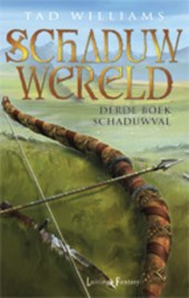 Schaduwwereld 3 Schaduwval (POD) | Tad Williams |