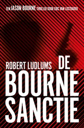 De Bourne collectie / De Bourne sanctie | Robert Ludlum |