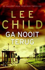 Jack Reacher 18 Ga nooit terug | Lee Child |