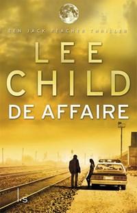 Jack reacher 16 De affaire | Lee Child |