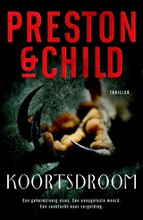 Koortsdroom | Preston & Child |