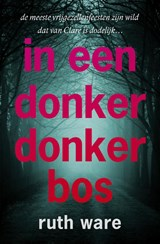 In een donker, donker bos | Ruth Ware | 9789024570768