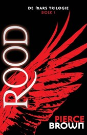 De Mars Trilogie 1 - Rood | Pierce Brown |
