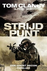 Strijdpunt | Tom Clancy ; Peter Telep |