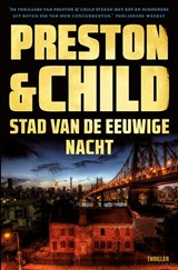 Stad van de eeuwige nacht | Preston & Child | 9789024580262