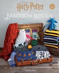 Harry Potter-Magisch Breien | Tanis Gray |