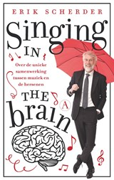 Singing in the brain | Erik Scherder | 9789025307042