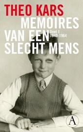Memoires van een slecht mens 1 1940-1964