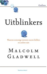 Uitblinkers | Malcolm Gladwell |