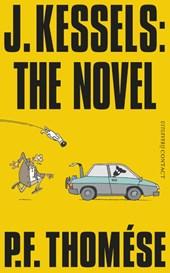 J. Kessels: The Novel