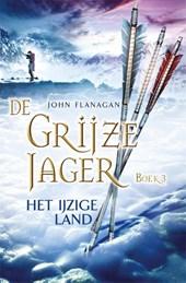 De Grijze Jager 3 : Het ijzige land