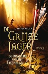 De Grijze Jager 4 : De dragers van het Eikenblad