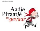 Aadje Piraatje : Aadje Piraatje in gevaar