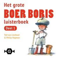 Het grote Boer Boris luisterboek | Ted van Lieshout |