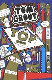 Tom Groot 9 : In topvorm (maar soms even niet)