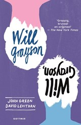 Will Grayson, will grayson | John Green ; David Levithan |