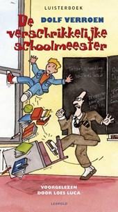Verschrikkelijke schoolmeester luisterboek