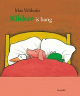 Kikker is bang | Max Velthuijs | 9789025868406