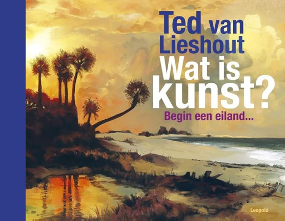 Libris | Wat is kunst?, Ted van Lieshout