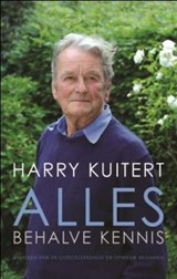Alles behalve kennis | Harry Kuitert |