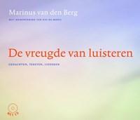 De vreugde van luisteren | Marinus van den Berg |
