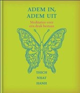 Adem in, adem uit | Thich Nhat Hanh |