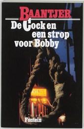 Deel 1 - De Cock en een strop voor Bobby