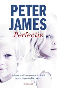 Perfectie | Peter James |