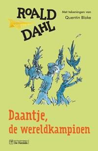 Daantje, de wereldkampioen   Roald Dahl  