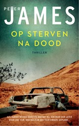 Op sterven na dood | Peter James |