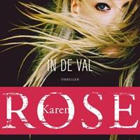 In de val | Karen Rose |