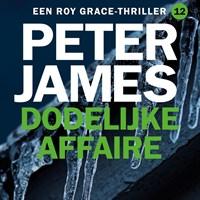 Dodelijke affaire | Peter James |