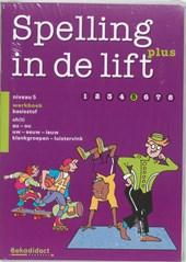 Spelling in de lift Plus / Niveau 5 5 ex / deel Werkboek basisstof