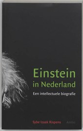 Einstein in Nederland | Sybe Izaak Rispens |