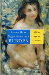 Geschiedenis van Europa 1800-1900 / 3