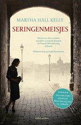 Seringenmeisjes | Martha Hall Kelly | 9789026337680