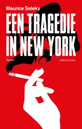 Een tragedie in New York | Maurice Seleky | 9789026340598