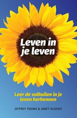 Leven in je leven | Jeffry Young & Janet Klosko |