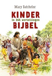 Kinderbijbel in 365 vertellingen | M. Batchelor ; Mary Batchelor |