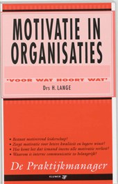 De praktijkmanager Motivatie in organisaties | H. Lange |