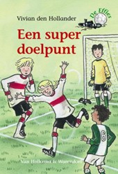 De Effies Een super doelpunt | Vivian den Hollander |