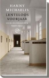 Lenteloos voorjaar. Oorlogsdagboek 1940-1941